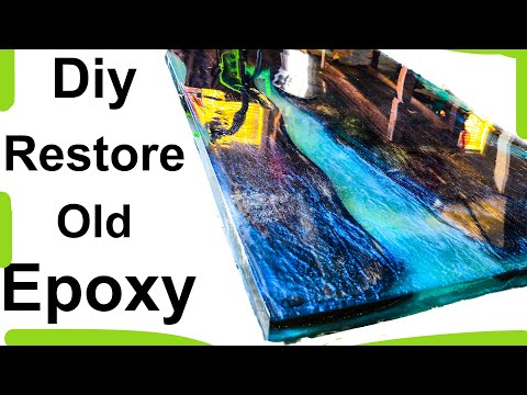 How to fix bad epoxy. (2019) diy