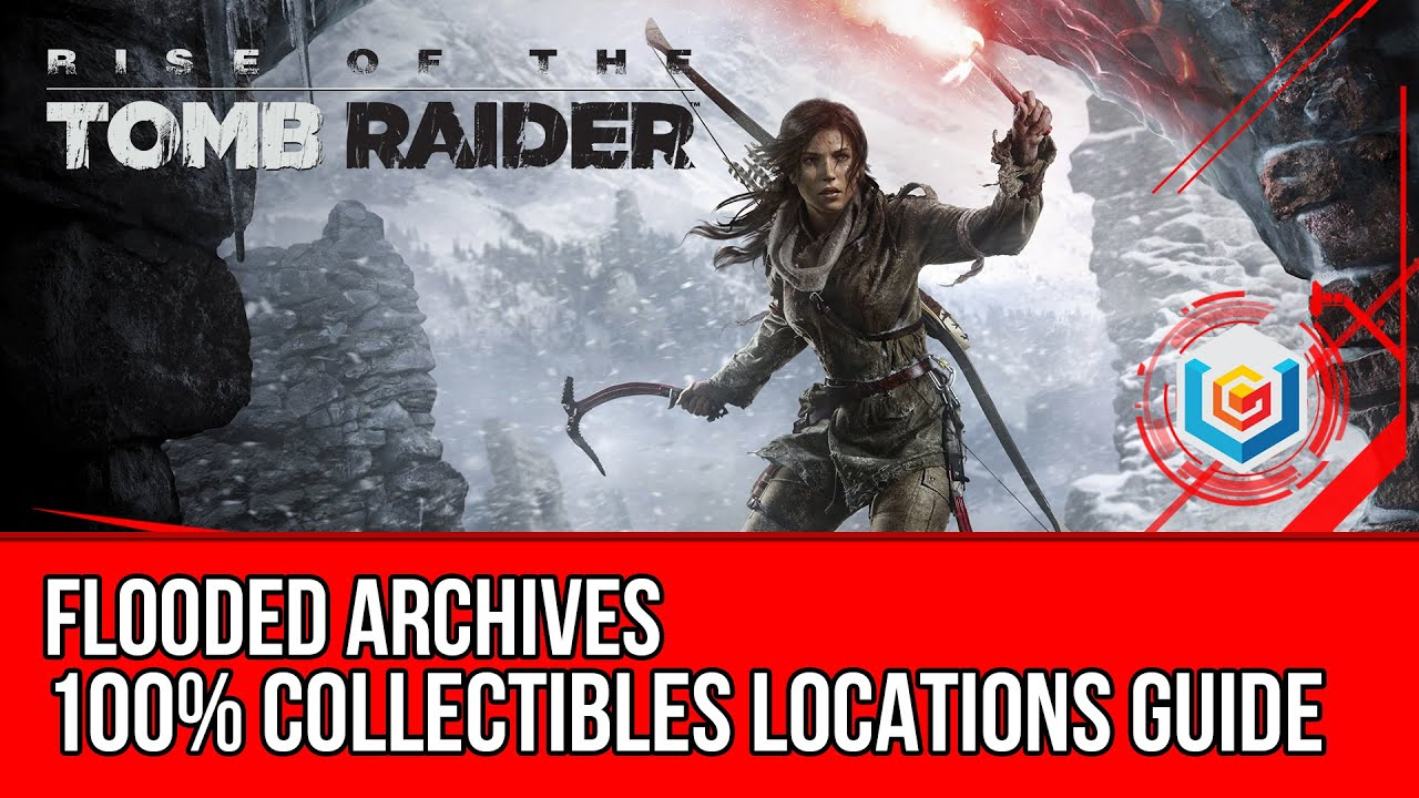 Rise of the Tomb Raider Flooded Archives Collectibles