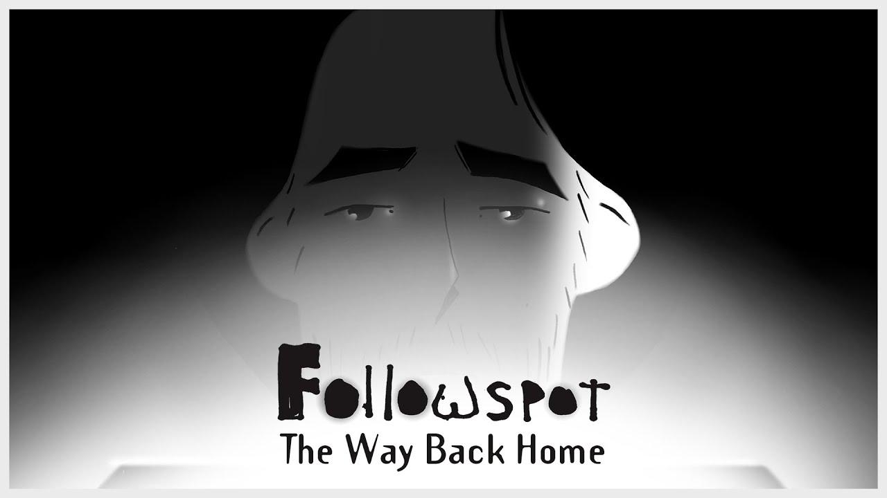 Followspot - The Way Back Home [Animation Version]