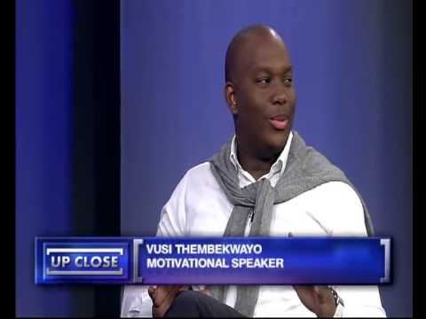 Up Close with Vusi Thembekwayo, 4 November 2013