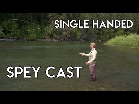 Single Handed Spey Cast | How To