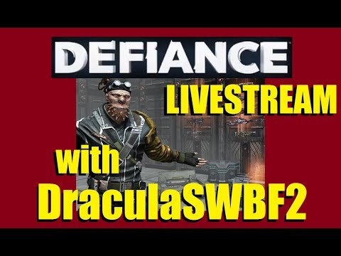 328 Days Streaming - Lets Play Defiance with DraculaSWBF2 - 11/16/2017
