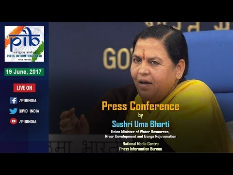 Press Conference by Union Minister Sushri Uma Bharti on Key Initiatives during 3 Years Of Govt