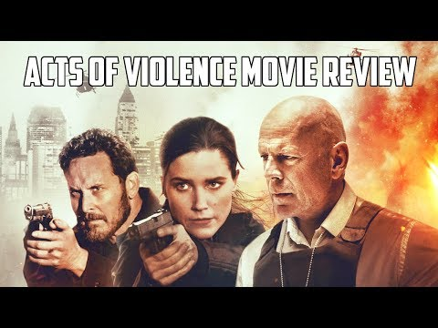 Acts of Violence (2018) Movie Review