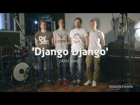 Django Django - '4000 Years' Live