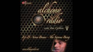 alchemy radio 025 sevan bomar the supreme being