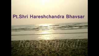 Raag Ramkali by Shri Hareshchandra Bhavsar