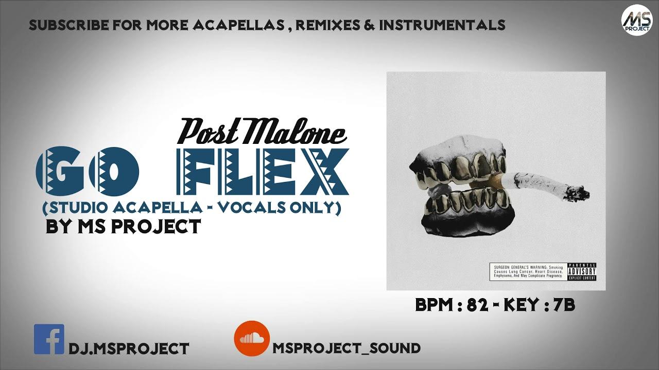 Post Malone - Go Flex (Studio Acapella - Vocals Only) + Off Inst