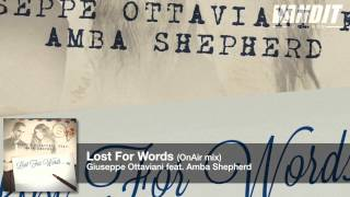 Giuseppe Ottaviani feat. Amba Shepherd - Lost For Words (On Air Mix)