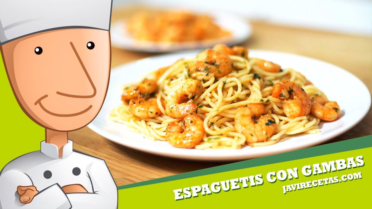 Espaguetis Con Gambas Al Ajillo Youtube