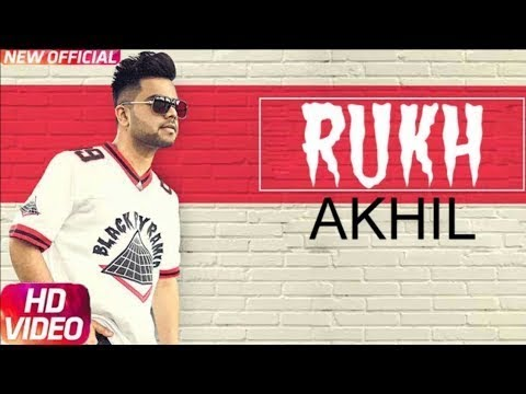Rukh| Akhil latest  official  Song Mp4 Download Free Songs released 17 August 2017
