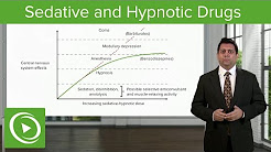 Sedative and Hypnotic Drugs: Overview – CNS Pharmacology | Lecturio
