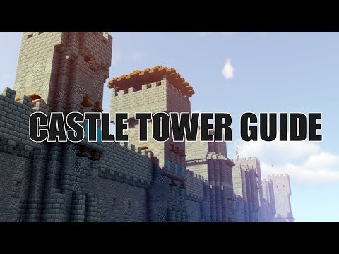 Castle Towers Guide - 8 Designs - Minecraft