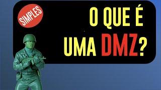 O que é uma DMZ?
