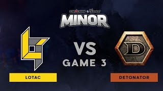 Lotac VS Detonator | Bo3 l UB Finals | StarLadder ImbaTV Dota 2 Minor SEA Qualifiers | Game 3