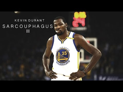 "Kevin Durant - ""Sarcophagus III"" ʜᴅ"