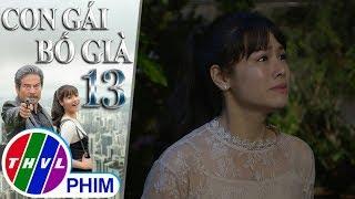 THVL | Con gái bố già - Tập 13[4]: Kim Cương sốc khi chứng kiến sự tàn độc của ba mình