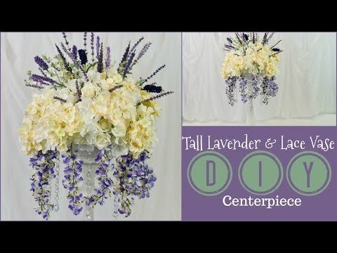 DIY Tall Lace Vase and Lavender Wedding Centerpiece| Tall Glam Centerpiece | DIY Tutorial