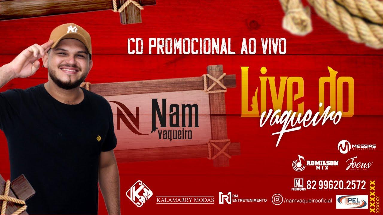 CD AO VIVO - LIVE DO VAQUEIRO #NAMVAQUEIRO
