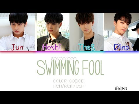 SEVENTEEN (세븐틴) - Swimming Fool |Sub. Español + Color Coded| (HAN/ROM/ESP)