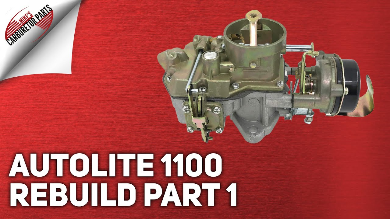 Autolite 1100    Carburetor    Rebuild  Part 1 Teardown  YouTube