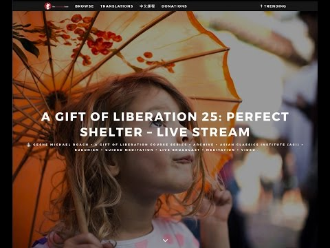 Class 07 - A Gift of Liberation 25: Perfect Shelter (2017, A