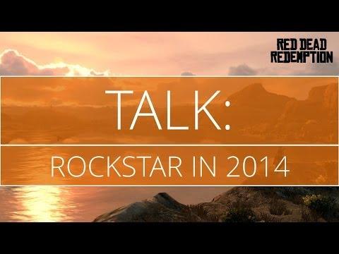 Talk: Rockstar in 2014 (No New Game?)