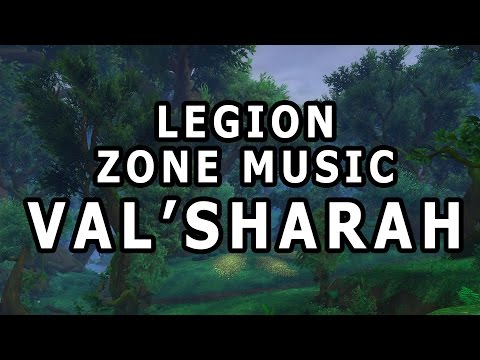 Val'shara Zone Music - World of Warcraft Legion