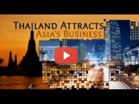 Thailand Attracts  Asia's Business