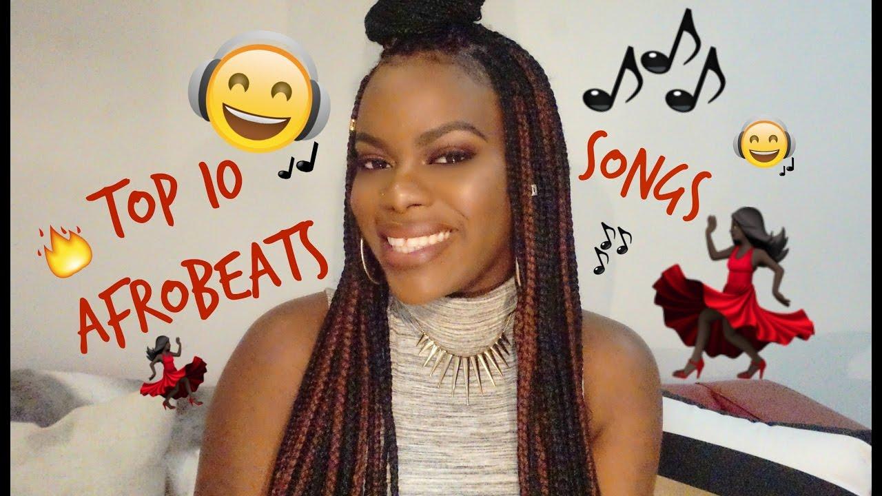 TOP 10 FAVORITE NAIJA // AFROBEAT SONGS 💃🏾    Davina-Pearl     #DAUGHTEROHTHEMOSTHIGH