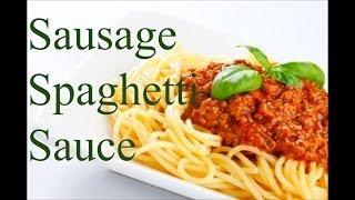 How To Make Sausage Pasta Sauce