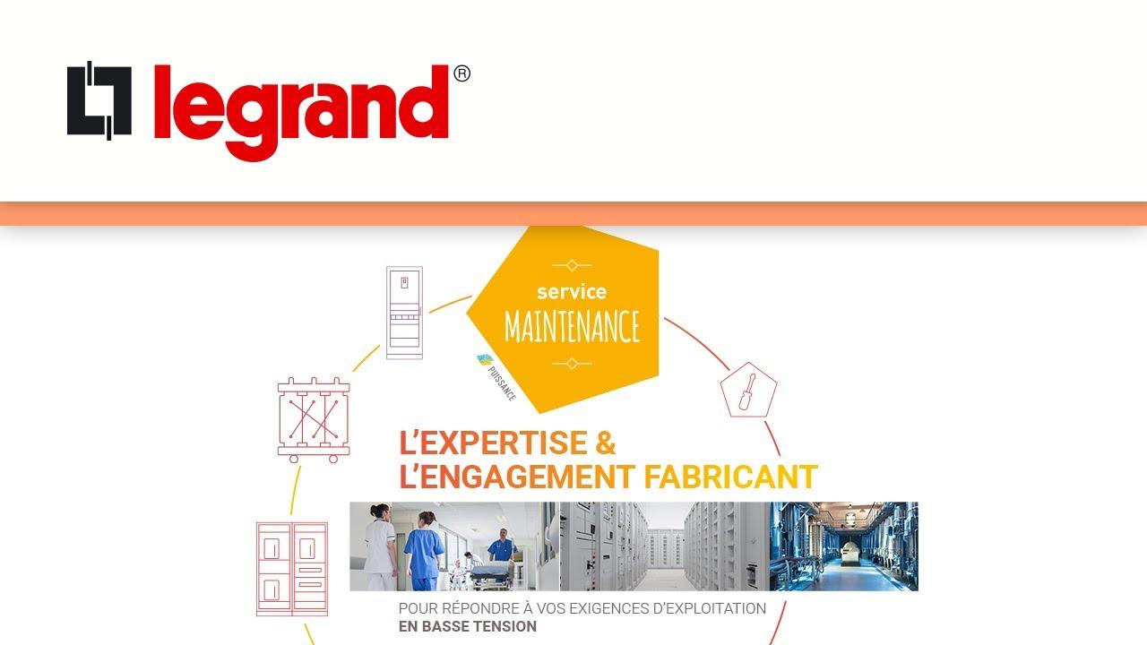 Services Maintenance Puissance Legrand : l'expertise et l'engagement fabriquant