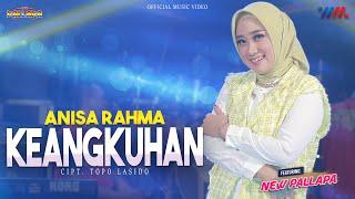 Download lagu ANISA RAHMA ft NEW PALLAPA | KEANGKUHAN | WAHANA MUSIK LIVE CONCERT