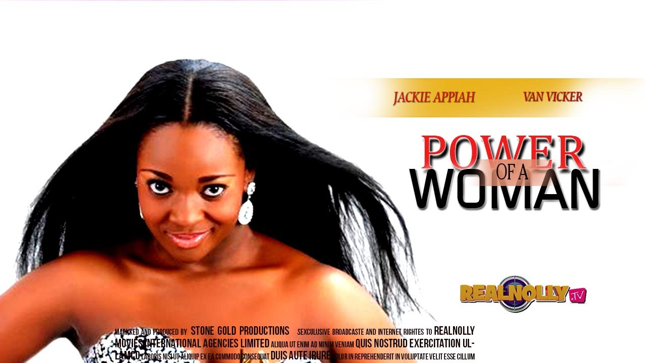 Download Nigerian Nollywood Movies - Power Of A Woman 1