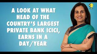 Guess how much ICICI Bank's Chanda Kochhar is earning annually?