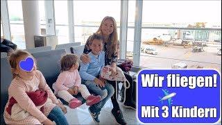5 Std warten am Flughafen 😵 Fliegen mit 3 Kindern | Flugangst überwinden! Urlaub VLOG | Mamiseelen