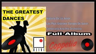THE GREATEST DANCE - BALLROOM DANCING - FULL ALBUM - 1H30 - COPPELIA OLIVI