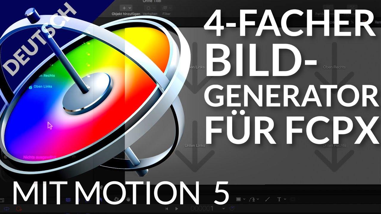 Motion 5 | Erstellung eines 4er Bild-in-Bild Generators mit Motion ...