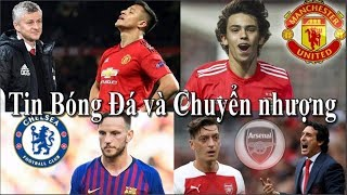 Tin bóng đá | Chuyển nhượng | 14/02/2019 | Sanchez bỏ trận Chelsea, MU săn Felix, Emery loại Ozil