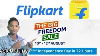 Flipkart The Big FREEDOM Sale 10 to 12 Aug Discounts on Mobile   4G VoLTE Mobile in Just ₹2899