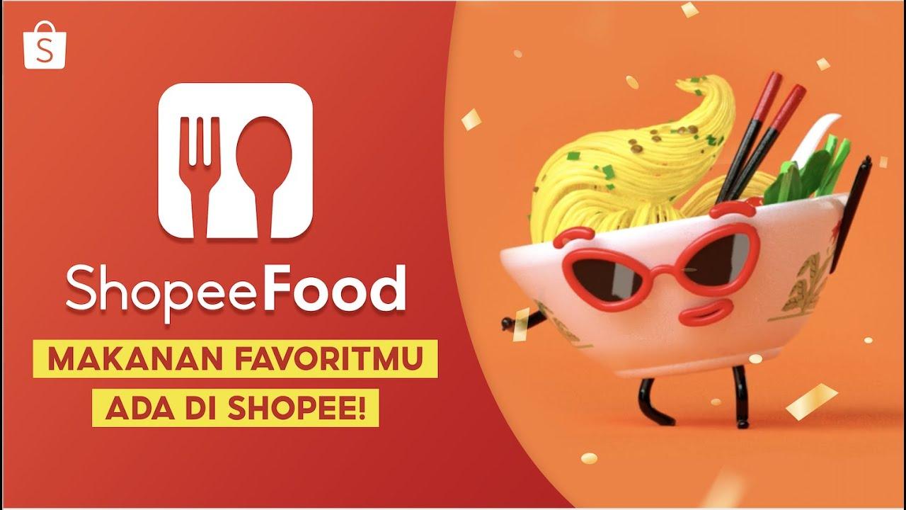 Mau Makan Makanan Favorit Tanpa Keluar Rumah? Semua Ada di Shopee Food! -  YouTube