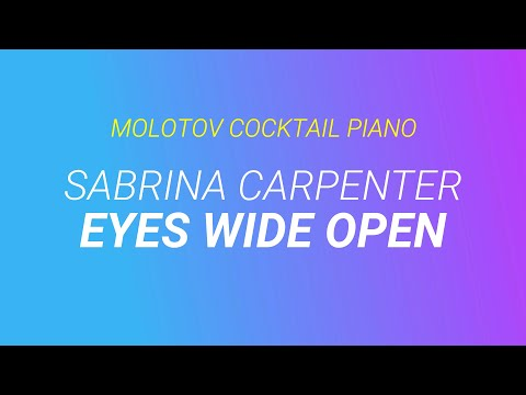 Eyes Wide Open - Sabrina Carpenter [tribute cover by Molotov Cocktail Piano]