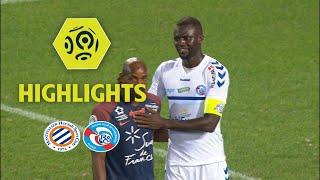 Montpellier Hérault SC - RC Strasbourg Alsace (1-1) - Highlights - (MHSC - RCSA) / 2017-18
