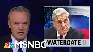 Lawrence: Robert Mueller Indictments Are Watergate Part 2 | The Last Word | MSNBC