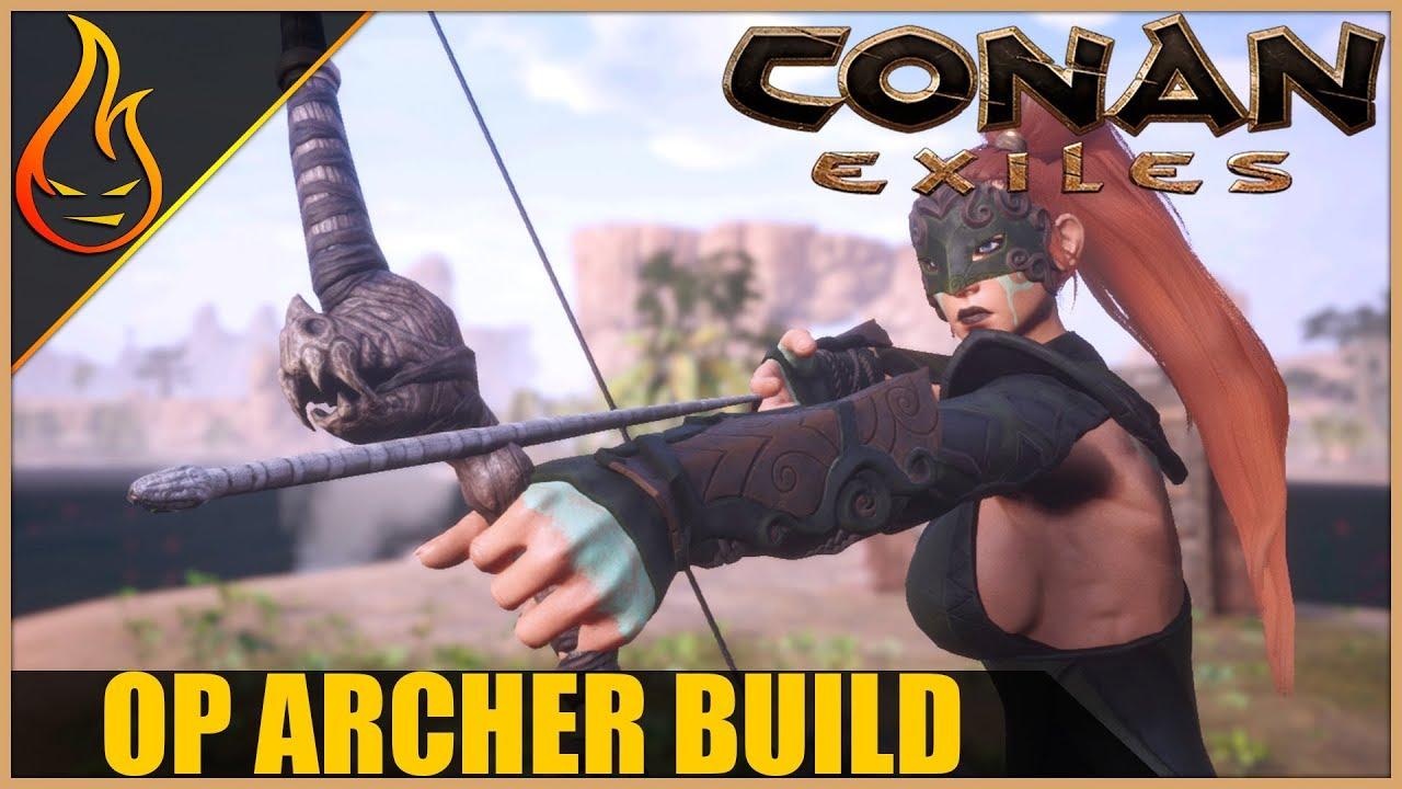 The Archer Build Conan Exiles 2018 Pro Tips Revamp