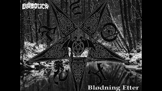 Diabolica - Blødning Etter Kjærlighet og Astoroth (Full EP, 2014)