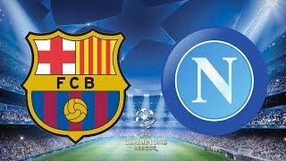 ... nou camp hosts favourites barcelona facing the team from naples, nap...
