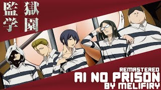 Скачать Prison School Opening Ai No Prison English Cover By Melifiry REMASTERED