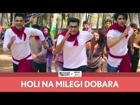 FilterCopy | Holi Na Milegi Dobara (Holi Special) | ZNMD Spoof | Ft. Prit, Viraj and Rohit