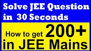 How to Solve JEE Mains Question in 30 Seconds !Quick Logarithms for IIT JEE Mains and Advanced - 4